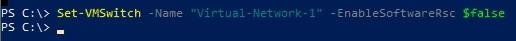 02-Disable RSC Status on Hyper-V VM Switch